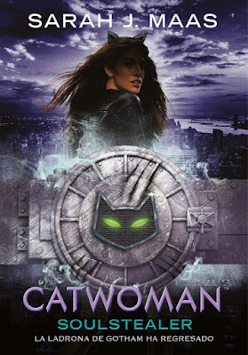 LIBRO - Catwoman. Soulstealer Sarah J. Maas  (15 Noviembre 2018)  COMPRAR ESTE LIBRO EN AMAZON ESPAÑA