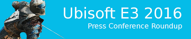E3 2016: Ubisoft Press Conference Roundup banner