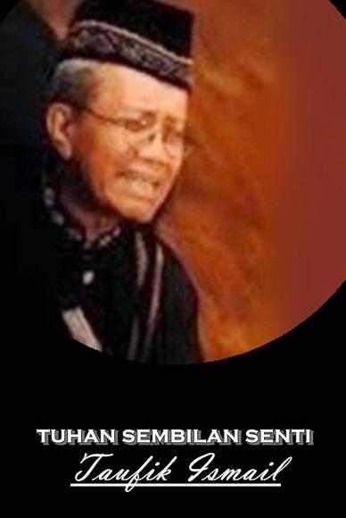 Puisi Tuhan Sembilan Senti – Taufiq Ismail