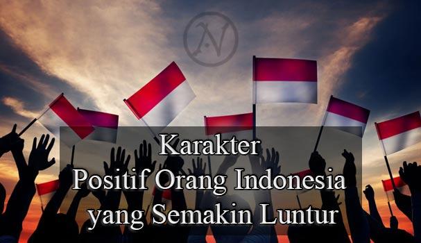 Karakter-Positif-Orang-Indonesia-yang-Semakin-Luntur