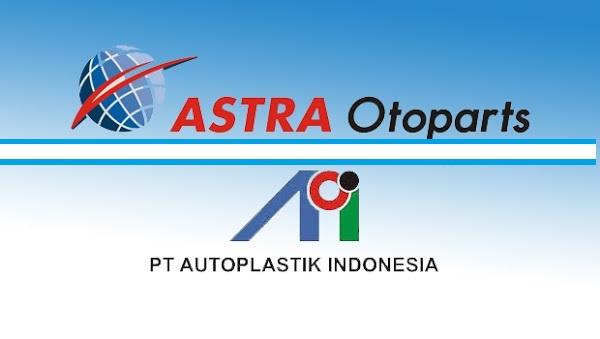 Lowongan Kerja Terbaru Quality PT Autoplastik Indonesia KIM Karawang