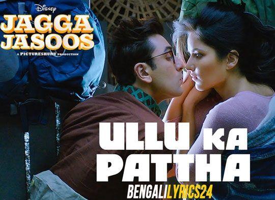Ullu Ka Pattha - Arijit Singh, Ranbir, Katrina