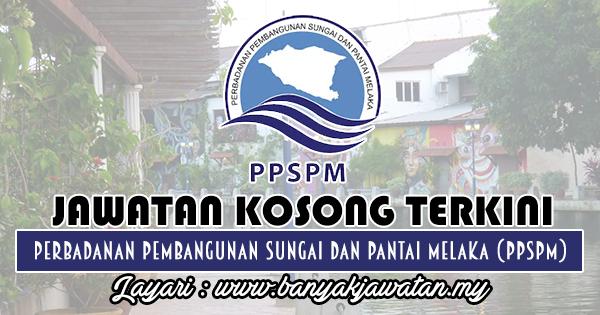 Jawatan Kosong 2018 di Perbadanan Pembangunan Sungai Dan Pantai Melaka (PPSPM)