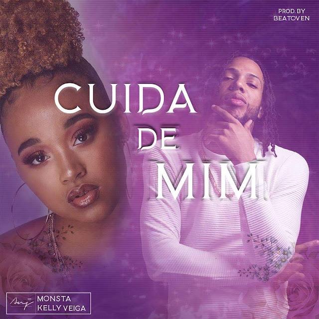 Monsta Feat. Kelly Veiga & Beatoven - Cuida De Mim (Rap) [Download] baixar nova musica descarregar agora 2019