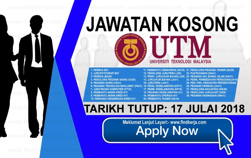 Jawatan Kerja Kosong UTM - Universiti Teknologi Malaysia logo www.findkerja.com www.ohjob.info julai 2018