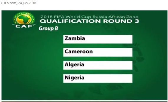 RUSSIA 2018 draw: Nigeria to battle Cameroon,Zambia and Algeria for World cup spot