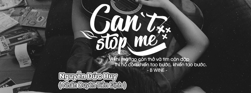[PSD ẢNH BÌA] CAN'T STOP ME - BWINE