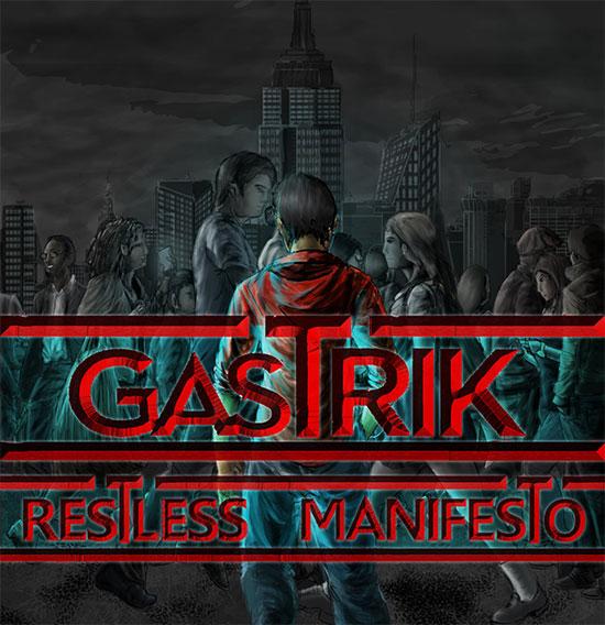 <center>Gastrix stream new EP 'Restless Manifesto'</center>