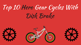 Hero Gear Cycle With Disk Brake Price Between ₹5000 to ₹15000 - Cover Image