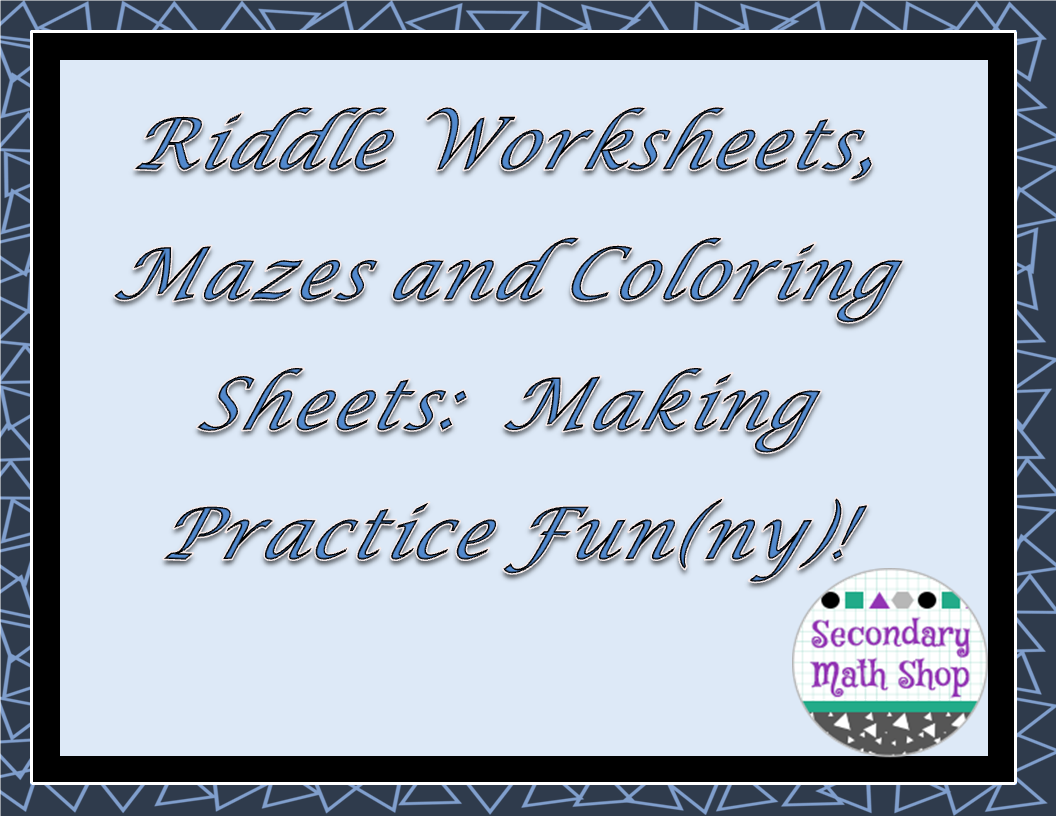 Workbooks riddle math worksheets : The Spectacular World Of Secondary Math: Riddle Worksheets, Mazes ...
