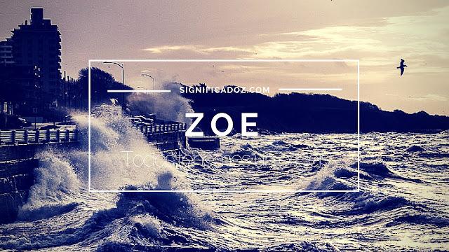 Significado del Nombre Zoe ¿Que Significa?