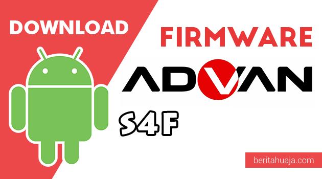 Download Firmware / Stock ROM Advan S4F All Version