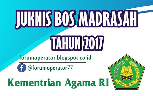 Juknis BOS Madrasah Tahun 2017 Terbaru