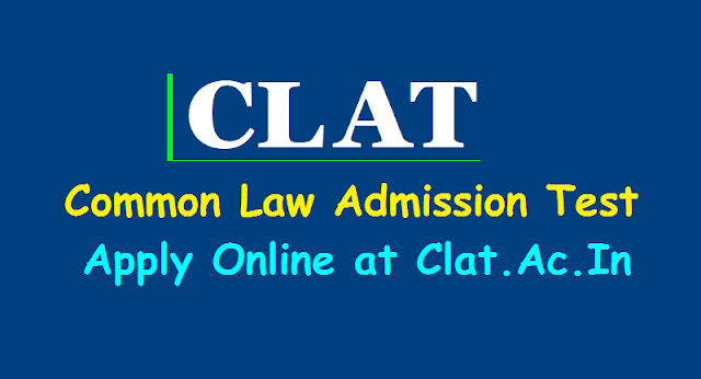 clat common law admission test,apply online,clat exam date,clat admit cards,clat hall tickets,clat results,clat merit list,clat schedule