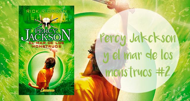 Percy Jackson y el mar de monstruos 2, Rick Riordan