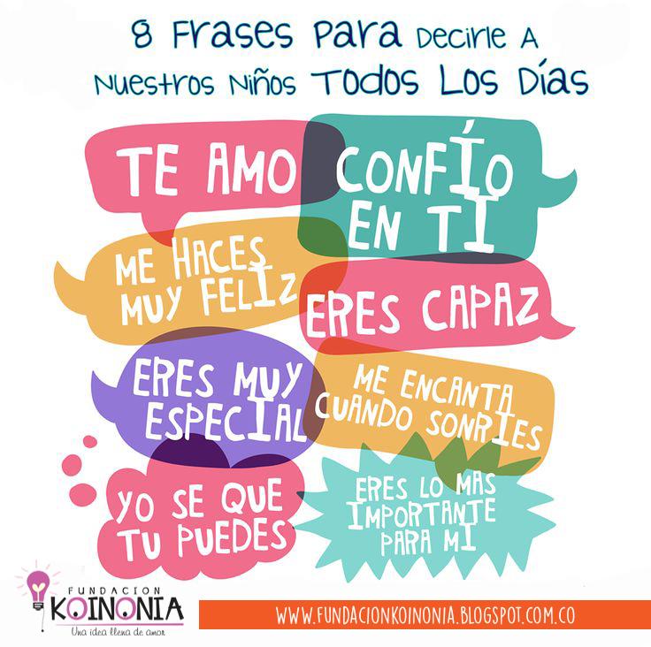 Koinonia Kids 8 Frases Para Estimular A Tus Hijos