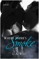 Review: Where There's Smoke by L.A. Witt
