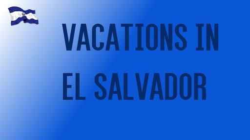 Unit 5: Vacations in El Salvador