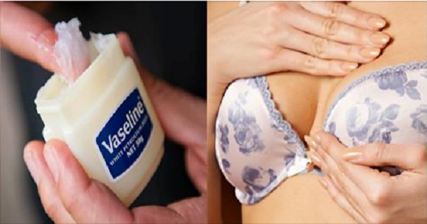 How To Make Your Breast Bigger With Vaseline