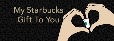 My Starbucks Gift To You, Starbucks, Starbucks Reward, Starbucks Free Drinks, Starbucks Free Coffee, Starbucks Card