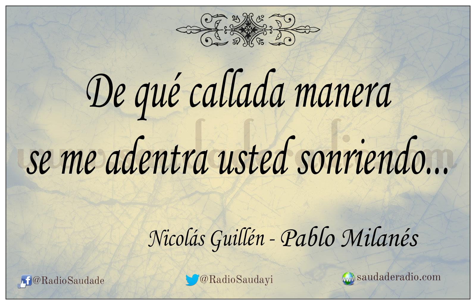 De Qué Callada Manera Nicolás Guillén Pablo Milanés