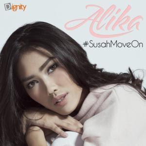 Download Lirik Lagu Alika Susah Move On