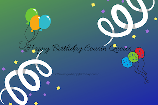 150+ Best Happy Birthday Cousin Quotes, Wishes, Messages - Happy