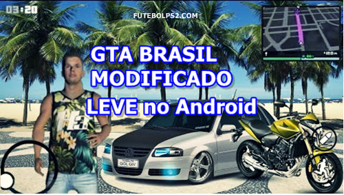GTA San Andreas (Android) GTA BRASIL MODIFICADO