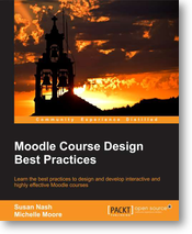 New! Moodle Course Design Best Practices