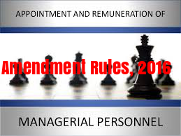Appointment-Remuneration-Managerial-Personnel-Amendment-Rules-2016