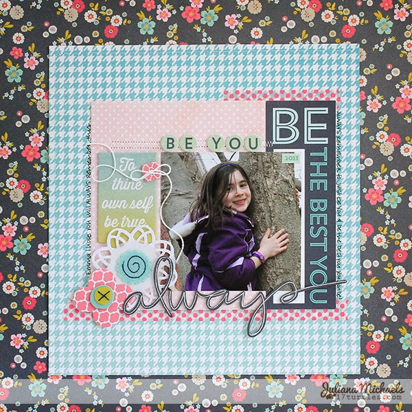 Always Be The Best You layout by Juliana Michaels