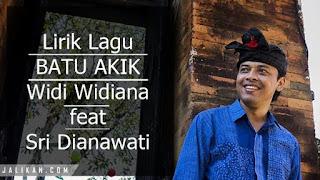 Lirik Lagu Batu Akik Widi Widiana feat Sri Dianawati