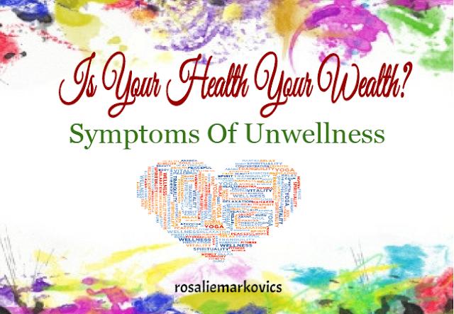 Symptoms of Unwellness