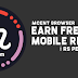 Working Again - Mcent Browser Unlimited Earning is Hacked (2018 }