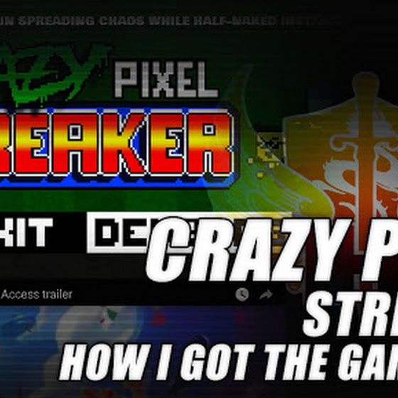 Crazy Pixel Streaker ★ How I Got This STEAM Game Free