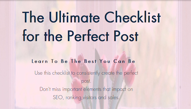 The Ultimate Checklist for the Perfect Post.