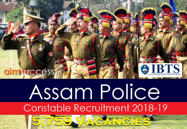 Assam Police Constable Recruitment 2018: 5,759 Vacancies