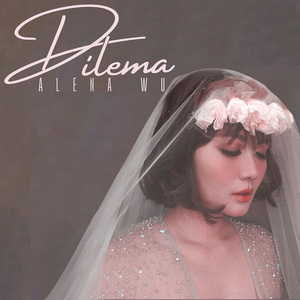 Alena Wu - Dilema