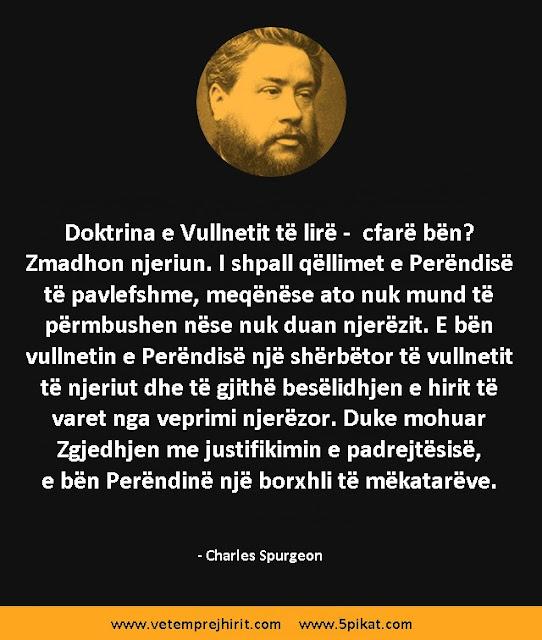 doktrina e vullnetit te lire, thenie te krishtera, shpetimi, soteriologjia, spurgeon shqip, sperxhen,
