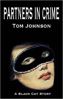 http://www.amazon.com/Partners-Crime-Tom-Johnson-ebook/dp/B014TFDRX8/ref=la_B008MM81CM_1_33?s=books&ie=UTF8&qid=1459538830&sr=1-33&refinements=p_82%3AB008MM81CM