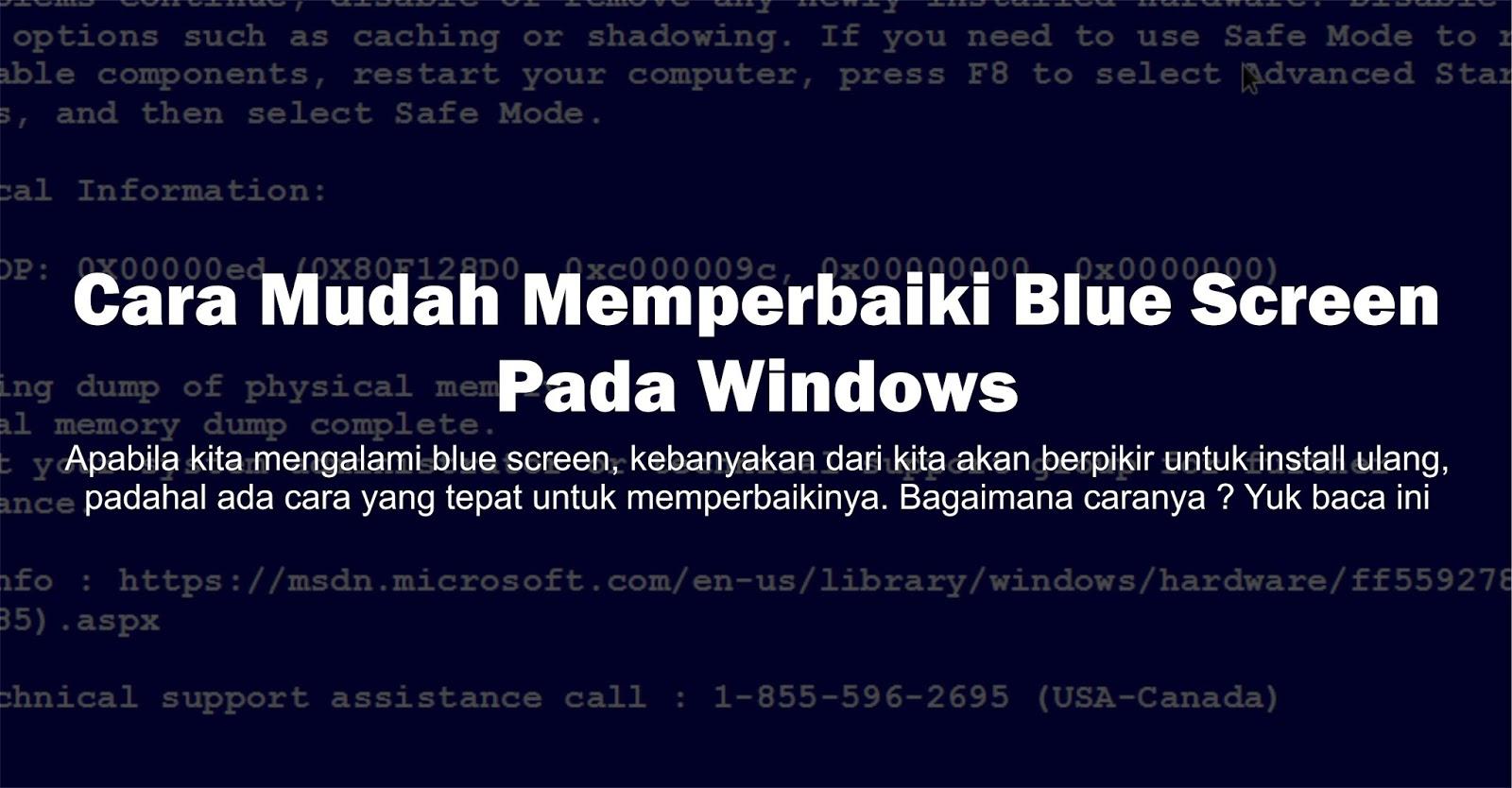 Cara Mudah Memperbaiki Blue Screen Pada Windows Indonesia Hacker