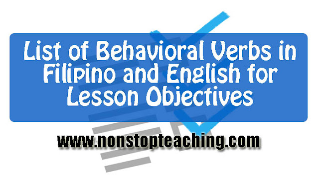 List of Behavioral Verbs in Filipino and English for Lesson Objectives