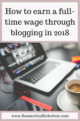 How to up your game and earn a full-time wage through blogging in 2018