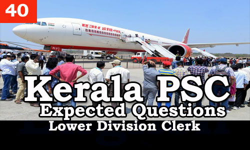 Kerala PSC - Expected/Model Questions for LD Clerk - 40