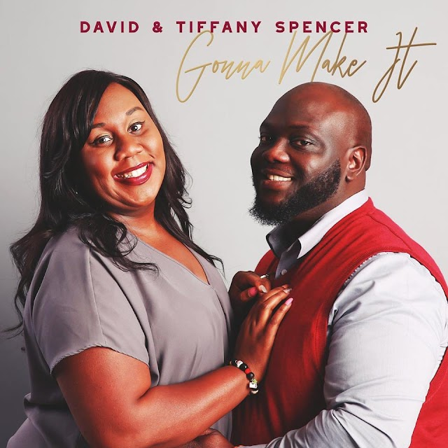 Gonna Make It – An Inspirational Masterpiece By David And Tiffany Spencer
