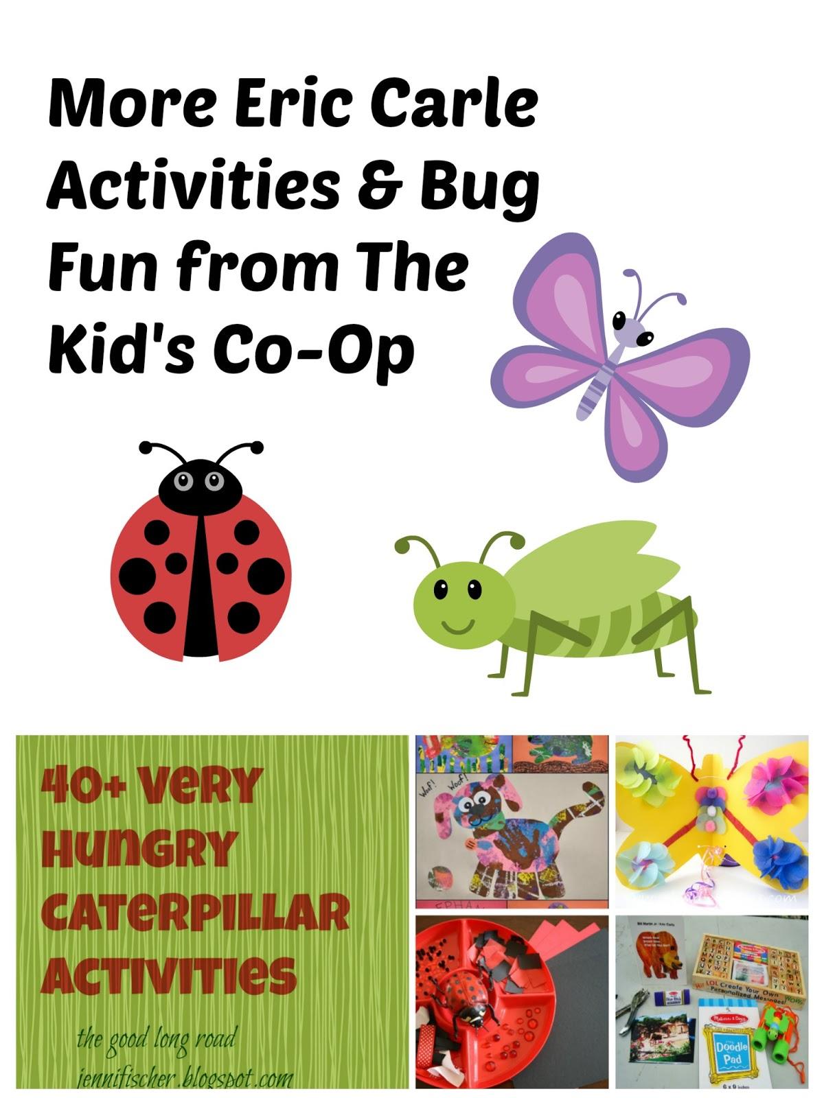 Kid S Co Op Eric Carle Activities Amp Bug Fun