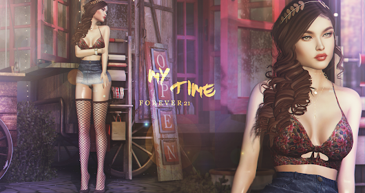 Forever 21: LOTD 382 My Time...