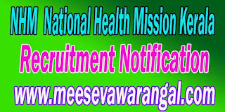 NHM (National Health Mission Kerala) Recruitment Notification 2016