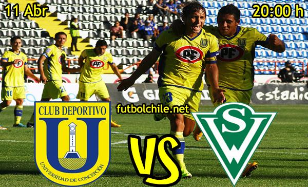 VER STREAM RESULTADO EN VIVO, ONLINE:  Universidad de Concepción vs Santiago Wanderers