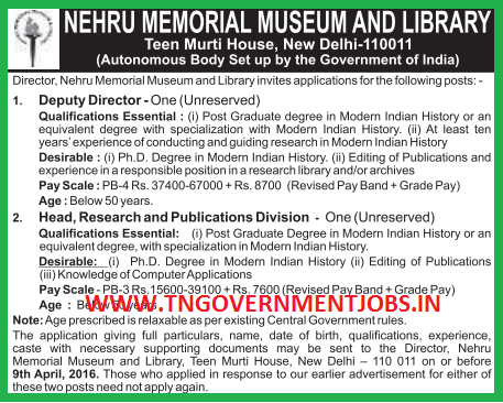 Applications are invited for Deputy Director and HOD of Publication Division Posts in NMML